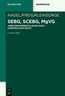 SEBG, SCEBG, MgVG von Freis,  Gerhild, Kleinsorge,  Georg, Nagel,  Bernhard