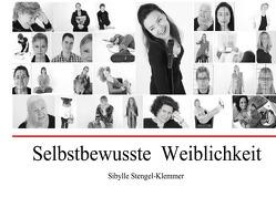 Sebstbewusste Weiblichkeit von Stengel-Klemmer,  Sibylle