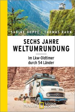 Sechs Jahre Weltumrundung von Hoppe,  Sabine, Rahn,  Thomas