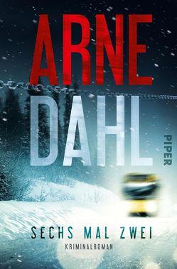 Sechs mal zwei von Dahl,  Arne, Schöps,  Kerstin