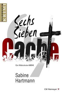 Sechs, Sieben, Cache! von Hartmann,  Sabine