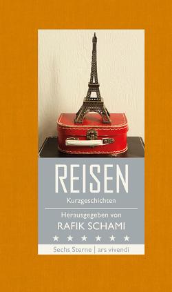 Sechs Sterne – Reisen (eBook) von Dragnić,  Nataša, Helfer,  Monika, Hohler,  Franz, Köhlmeier,  Michael, Leeb,  Root, Schami,  Rafik