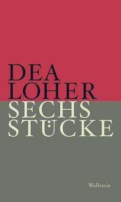 Sechs Stücke von Loher,  Dea