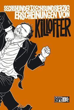 Sechshundertsechsundsiebzig Erscheinungen von Killoffer von Killoffer, Wilksen,  Kai