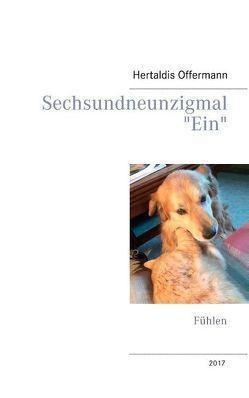 """Sechsundneunzigmal """"Ein"""" von Offermann,  Hertaldis"""
