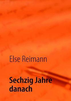Sechzig Jahre danach von Reimann,  Else