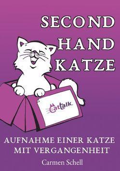 Second Hand Katze von Schell,  Carmen