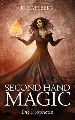 Second Hand Magic von Hallberg,  Jo