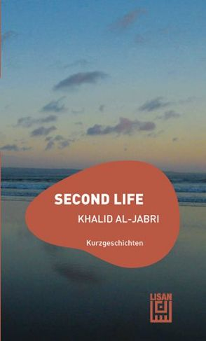 Second Life von Jabri,  Khaled al-