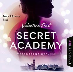 Secret Academy von Fast,  Valentina, Jokhosha,  Nora
