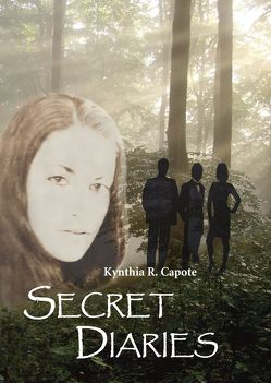 Secret Diaries von Capote,  Kynthia R.