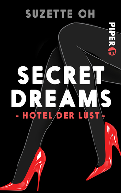 Secret Dreams – Hotel der Lust von Oh,  Suzette