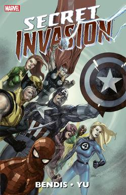 Secret Invasion von Bendis,  Brian Michael, Yu,  Leinil Francis