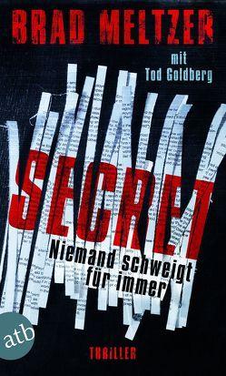 Secret – Niemand schweigt für immer von Goldberg,  Tod, Meltzer,  Brad, Thon,  Wolfgang