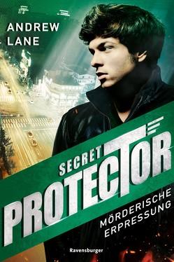 Secret Protector, Band 2: Mörderische Erpressung von Dreller,  Christian, Lane,  Andrew