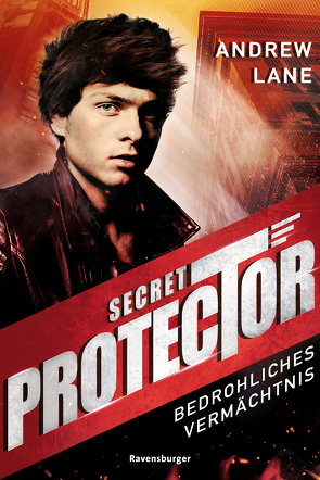Secret Protector, Band 3: Bedrohliches Vermächtnis von Dreller,  Christian, Lane,  Andrew