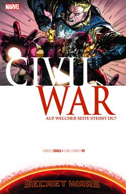 Secret Wars: Civil War von Soule,  Charles D., Strittmatter,  Michael, Yu,  Leinil Francis