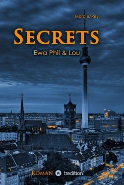 Secrets von Rey,  Marc B.