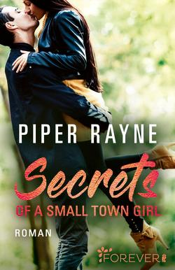 Secrets of a Small Town Girl von Agnew,  Cherokee Moon, Rayne,  Piper