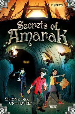 Secrets of Amarak von Spexx,  T., Wolzogen,  Moritz von