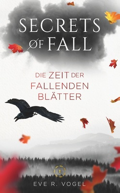 Secrets of Fall von Vogel,  Eve R.