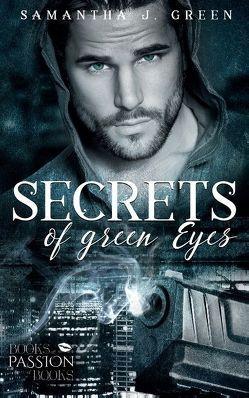 Secrets of Green Eyes von Green,  Samantha J.