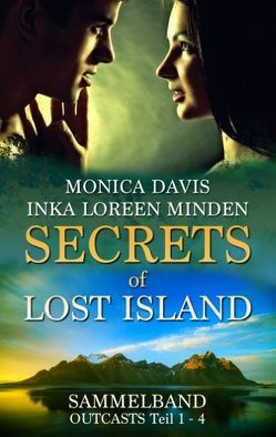Secrets of Lost Island von Davis,  Monica, Minden,  Inka Loreen
