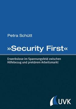 »Security First« von Schütt,  Petra