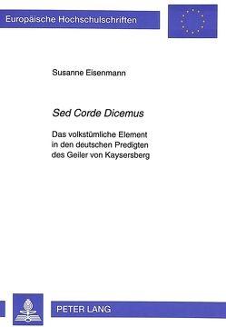 «Sed Corde Dicemus» von Eisenmann,  Susanne