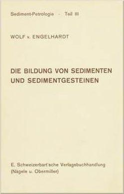 Sediment-Petrologie von Engelhardt,  Wolf von