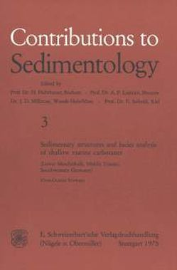 Sedimentary Structures and facies Analysis of shallow marine carbonates von Schwarz,  Hans U