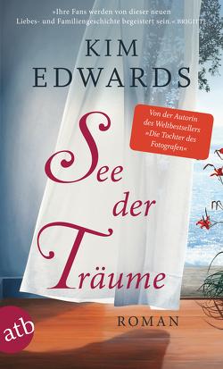 See der Träume von Edwards,  Kim, Schröder,  Gesine