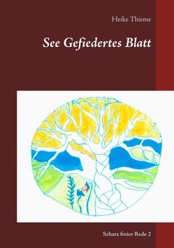 See Gefiedertes Blatt von Thieme,  Heike