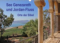 See Genezareth und Jordan-Fluss. Orte der Bibel (Wandkalender 2019 DIN A3 quer) von Vorndran,  Hans-Georg