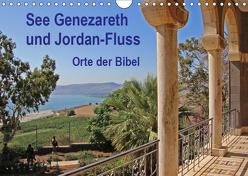 See Genezareth und Jordan-Fluss. Orte der Bibel (Wandkalender 2019 DIN A4 quer) von Vorndran,  Hans-Georg