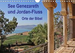 See Genezareth und Jordan-Fluss. Orte der Bibel (Wandkalender 2021 DIN A4 quer) von Vorndran,  Hans-Georg