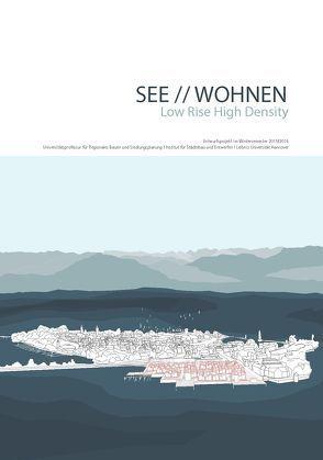 SEE // WOHNEN. Low Rise High Density von Ferretti,  Maddalena, Hartmann,  Sarah, Schröder ,  Jörg, Sommariva,  Emanuele