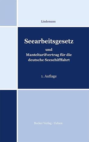 Seearbeitsgesetz von Lindemann,  Dierk