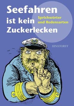 Seefahren ist kein Zuckerlecken von Parczyk,  Hans, Richey,  Werner
