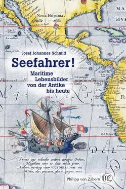 Seefahrer! von Schmid,  Josef J