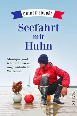 Seefahrt mit Huhn von Neeb,  Barbara, Schmidt,  Katharina, Soudée,  Guirec