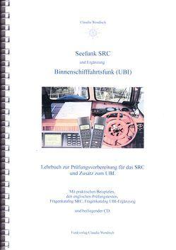 Seefunk SRC und Ergänzung Binnenschifffahrtsfunk (UBI) von Wendisch,  Claudia