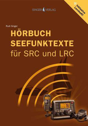Seefunktexte SRC und LRC von Singer,  Rudi
