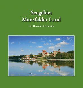 Seegebiet Mansfelder Land von Lauenroth,  Hartmut