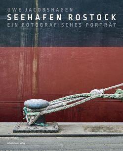 Seehafen Rostock von Jacobshagen,  Uwe, Wahl,  Rita B.