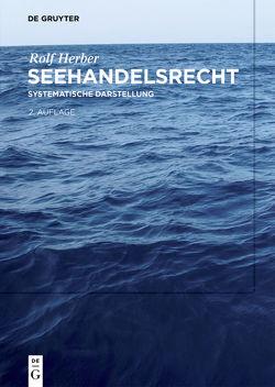 Seehandelsrecht von Herber,  Rolf
