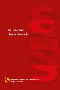 Seehandelsrecht von Drews,  Kai Holger