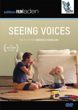 Seeing Voices von Kowalski,  Dariusz