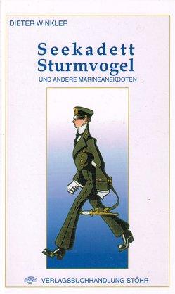 Seekadett Sturmvogel von Winkler,  Dieter