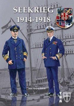 Seekrieg 1914-1918 von García,  Juan Vázquez, Lauer,  Jaime P.K.
